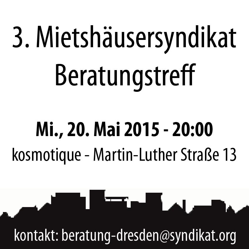 20.05.15 (Mittwoch) 20:00 Uhr � 3. Beratungstreff der MHS Regionale Beratung Dresden