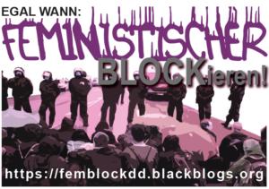 Furia � FEMINISTISCHER BLOCKieren #DD1302 #DD1502 #NoReturnDD #BlockDD
